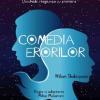 """""""Comedia Erorilor"""" la Teatrul Masca"""