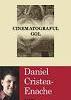 """Cinematograful gol"" de Daniel Cristea-Enache, lansat la ""Gaudeamus"""