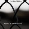 «Întâlniri pe muchie de cuţit» de Oana Orlea
