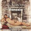 """""""Venexia"""" în regia lui Michele Modesto Casarin, la Teatrul Masca"""