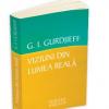 """""""Viziuni din lumea reală"""" de Gurdjieff George Ivanovitch"""