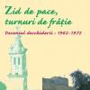 """""""Zid de pace, turnuri de frăţie"""" de Mircea Malita şi Dinu C. Giurescu"""