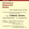 Concert extraordinar dedicat încheierii preşedinţiei poloneze la Consiliul Uniunii Europene, la Sala Radio