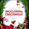 """Enciclopedia Crăciunului"" de Gerry Bowler"
