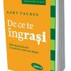 """De ce te îngraşi"" de Gary Taubes"