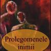 """""""Prolegomenele inimii"""" de Eugeniu Nistor"""