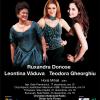 """Ruxandra Donose, Teodora Gheorghiu şi Leontina Văduva, """"Cele trei dive""""în turneu pe scenele din România"""