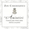 """""""Amintiri"""" de Zoe Cămărășescu, lansat la ICR"""