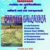 """Revista """"Carmina Balcanica"""" nr. 6/2011, lansată la Ateneul cultural """"România de Mâine"""""""