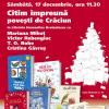 """""""Citim împreună poveşti de Crăciun"""", cu Mariana Mihuţ, Victor Rebengiuc, T. O. Bobe şi Cristina Găvruş"""