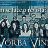 """Cosmin Ciotloş şi un cristian lansează revista """"Vorba vine"""", la Club A"""
