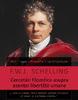 """Cercetări filozofice asupra esenţei libertăţii umane şi asupra chestiunilor legate de aceasta"""" de F.W.J. Schelling"""