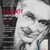 """Volumul """"T. S. Eliot. Opere poetice 1909-1962"""", ediţie bilingvă, lansat la Godot Café-Teatru"""