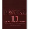 """""""11 ani din istoria României"""" de Domniţa Ştefănescu, o cronologie a evenimentelor trăite de români în perioada decembrie 1989 – decembrie 2000"""