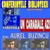 """Conferinţa """"Un Caragiale, azi"""", susţinută de conf. univ. dr. Aurel Buzincu, la Biblioteca Bucovinei din Suceava"""