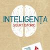 """Inteligenţa. Scurt istoric"" de Anna Ciancioloşi Robert Sternberg"