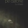 """Pe datorie"" de T.S. Khasis"