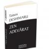 """Zen adevărat"" de Taisen Deshimaru"