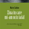 """""""Ziua în care mi-am ucis tatăl"""" de Mario Sabino"""