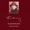 """""""Opere I. Poezia antumă"""" de B. Fundoianu"""