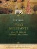"""""""Ferigi şi elefanţi şi alte eseuri despre creştinism"""" de C.S. Lewis"""