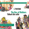 """Tâlharii din cufăr/ The Box of Robbers"" de L. Frank Baum"
