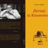 """""""Jurnal la Klausenburg"""" de Octavian Hoandră"""