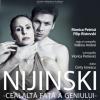"""""""Nijinski – cealaltă faţă a geniului"""", la SEOB"""