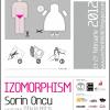 """""""IZOMORPHISM"""" de Sorin Oncu, la ATELIER 030202"""