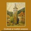 """""""Credinţă şi tradiţii nemţene"""" de Mihai-Silviu Chirilă"""