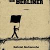 """""""Ich bin ein Berliner""""de Gabriel Andronache, lansat la Iaşi"""