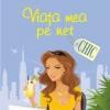 """Roman finalist la """"U.S.A. Best Books 2011"""": """"Viaţa mea pe net"""" de Alexandra Ares"""