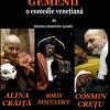 """""""Gemenii"""", o comedie în cel mai pur stil italienesc"""