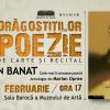 """55 de poeţi antologaţi în volumul """"Poeţi din Banat. Cele mai frumoase poezii"""", coordonat de Marian Oprea"""