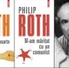 """""""M-am măritat cu un comunist"""" şi """"Animal pe moarte"""" de Philip Roth, Editura Polirom, primele două romane din seria de autor dedicată prozatorului"""