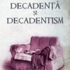 """Decadență și decadentism"" de Angelo Mitchievici"