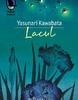 """""""Lacul"""" de Yasunari Kawabata"""