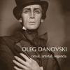 """""""OLEG DANOVSKI – omul, artistul, legenda"""" de Doina Jela"""