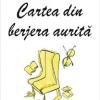 """""""Cartea din berjera aurită"""" de Corina Cristea"""