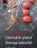 """""""Cronică în piatră. Vremea nebunie"""" de Ismail Kadare"""