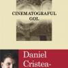 """""""Cinematograful gol"""" de Daniel Cristea-Enache, dezbătut la Timişoara"""