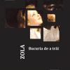 """""""Bucuria de a trăi"""" de Émile Zola"""