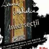 """""""Intersecţii"""" de Laura Lucia Mihalca, la Galeria Casa Arte"""