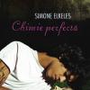 """""""Chimie perfectă"""" de Simone Elkeles"""