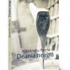 """""""Deania neagră"""" de Alexandru Petria"""
