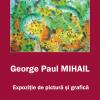 """Expoziţia """"Materie şi mişcare"""" de George Paul Mihail, la Veroniki Art"""