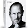 """Steve Jobs – biografia autorizată"" de Walter Isaacson"