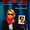 """Premiera oficială a spectacolului """"Moştenitoarea"""" de Lucia Verona, la Teatrul de Comedie"""