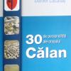 """""""30 de Personalităţi ale oraşului Călan I"""" de Daniel Lăcătuș"""