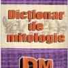 «Dicţionar de mitologie» de Petruţ Pârvescu